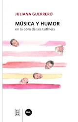Papel MUSICA Y HUMOR EN LA OBRA DE LES LUTHIERS