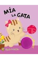 Papel MIA LA GATA (COLECCION MI LIBRO CON SONIDO) (CARTONE)