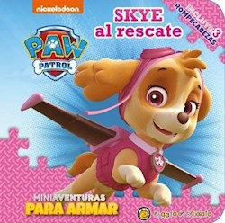 Libro Paw Patrol : Skye Al Rescate