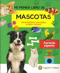 Libro Mi Primer Libro De Mascotas