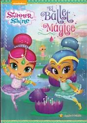 Libro Shimmer & Shine : El Ballet Magico