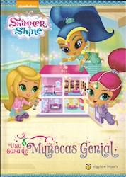Libro Shimmer & Shine : Una Casa De Muñecas Genial