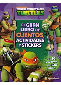 Papel Teenage Mutant Ninja Turtles - El Gran Libro De Cuentos, Actividades Y Stickers