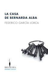 Papel CASA DE BERNARDA ALBA (COLECCION PRIMEROS CLASICOS 14) (RUSTICO)