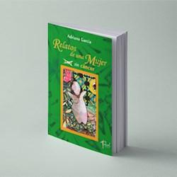 Libro Relatos De Una Mujer Con Sin Cancer