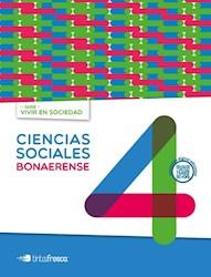 Libro Ciencias Sociales 4 Bonaerense  Vivir En Sociedad