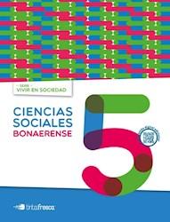 Libro Ciencias Sociales 5 Bonaerense  Vivir En Sociedad