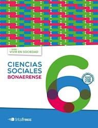 Libro Ciencias Sociales 6 Bonaerense  Vivir En Sociedad