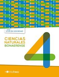 Libro Ciencias Naturales 4 Bonaerense  Vivir En Sociedad