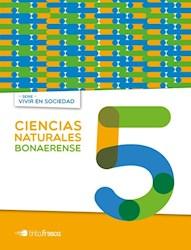Libro Ciencias Naturales 5 Bonaerense  Vivir En Sociedad