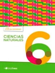 Libro Ciencias Naturales 6 Nacion  Vivir En Socieda
