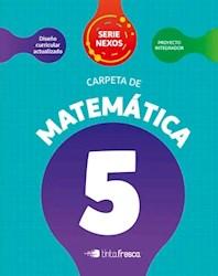 Libro Carpeta De Matematica 5