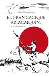 E-book El gran Cacique Ariacaiquín