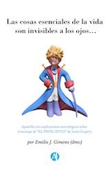 E-book Las cosas esenciales de la vida son invisibles a los ojos...