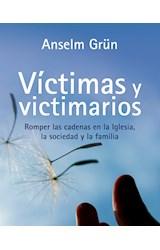 Papel VICTIMAS Y VICTIMARIOS ROMPER LAS CADENAS EN LA IGLESIA LA SOCIEDAD Y LA FAMILIA