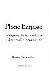 Libro Pleno Empleo . La Riqueza De Las Naciones Y Desarrollo Economico