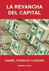 Libro La Revancha Del Capital