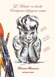 Libro L Artiste En Herbe .El Despertar Del Peque/O Artista
