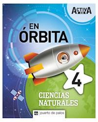 Papel En Orbita 4 Ciencias Naturales Activa Xxi