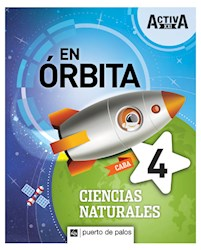Libro Activa Xxi En Orbita 4 Ciencias Naturales Caba