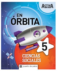 Libro Activa Xxi En Orbita 5 Ciencias Sociales Bonaerense