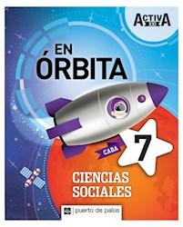 Libro Activa Xxi En Orbita 7 Ciencias Sociales Caba