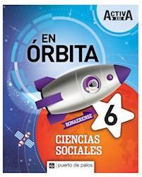 Libro Activa Xxi En Orbita 6 Ciencias Sociales Bonaerense