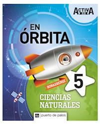 Libro Activa Xxi En Orbita 5 Ciencias Naturales Bonaerense