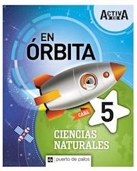 Libro Activa Xxi En Orbita 5 Ciencias Naturales Caba