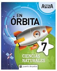 Libro Activa Xxi En Orbita 7 Ciencias Naturales Caba
