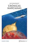 Papel CRONICAS MARCIANAS [CON GUIA DE LECTURA] (SERIE PLANETA TIERRA)