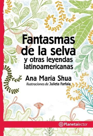 Papel Fantasmas De La Selva Y Otras Leyendas Latinoamericanas