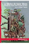 Papel FABRICA DE HACER LIBROS [+10 AÑOS] (SERIE PLANETA ROJO)