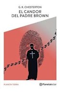 Papel CANDOR DEL PADRE BROWN (SERIE PLANETA TIERRA)