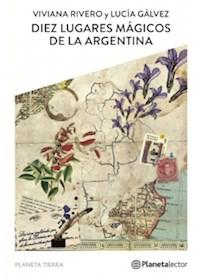 Papel Diéz Lugares Mágicos De La Argentina Novedad 2019