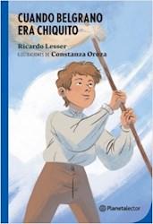 Libro Cuando Belgrano Era Chiquito
