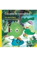 Papel ESCUELA DE COCODRILOS [+6 AÑOS] (SERIE PLANETA AMARILLO)
