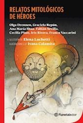 Libro Relatos Mitologicos De Heroes