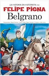 Papel BELGRANO (COLECCION LA HISTORIA EN HISTORIETA)