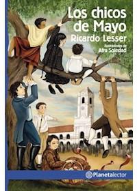 Papel Los Chicos De Mayo - Nueva Edición