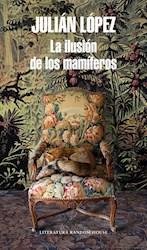 Libro La Ilusion De Los Mamiferos