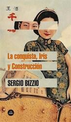 Libro La Conquista , Iris Y Construccion