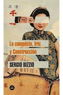 Papel CONQUISTA IRIS Y CONSTRUCCION (COLECCION LITERATURA RANDOM HOUSE)