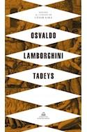 Papel TADEYS [OSVALDO LAMBORGHINI] [EDICION DE CESAR AIRA]