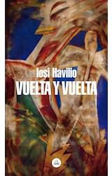 Papel VUELTA Y VUELTA (COLECCION LITERATURA RANDOM HOUSE)