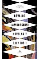 Papel NOVELAS Y CUENTOS 1 [OSVALDO LAMBORGHINI] [EDICION DE CESAR AIRA]