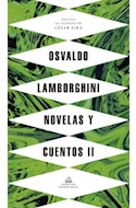 Papel NOVELAS Y CUENTOS 2 [OSVALDO LAMBORGHINI] [EDICION DE CESAR AIRA]