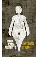 Papel EXTRAÑO OFICIO (COLECCION LITERATURA RANDOM HOUSE)