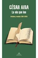Papel OLA QUE LEE ARTICULOS Y RESEÑAS 1981-2010 (COLECCION LITERATURA RANDOM HOUSE)