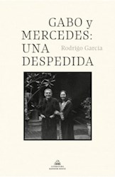 Libro Gabo Y Mercedes : Una Despedida